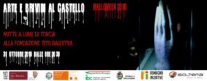 HALLOWEEN 2018 – Arte e Brividi al Castello Malatestiano di Longiano